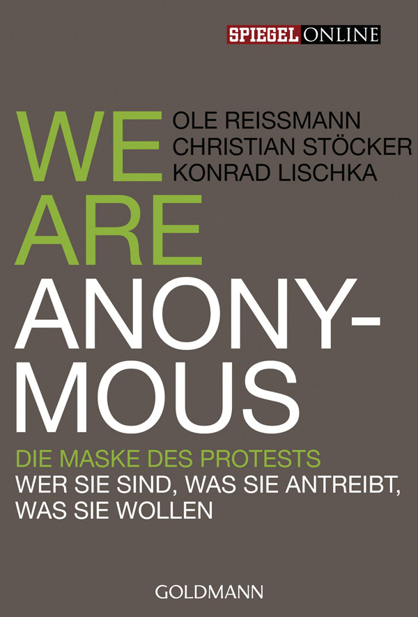 We are Anonymous. Die Maske des Protests