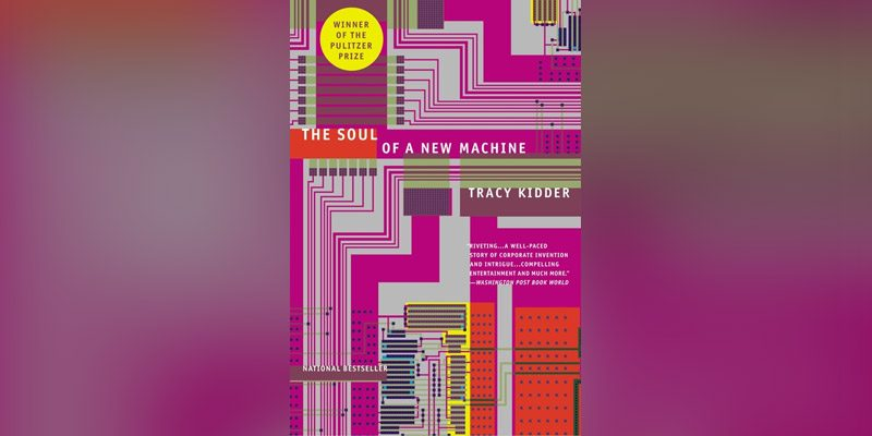the-soul-of-a-new-machine-tracy-kidder